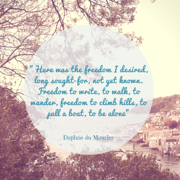 Picture by me, quote from Daphne du Maurier