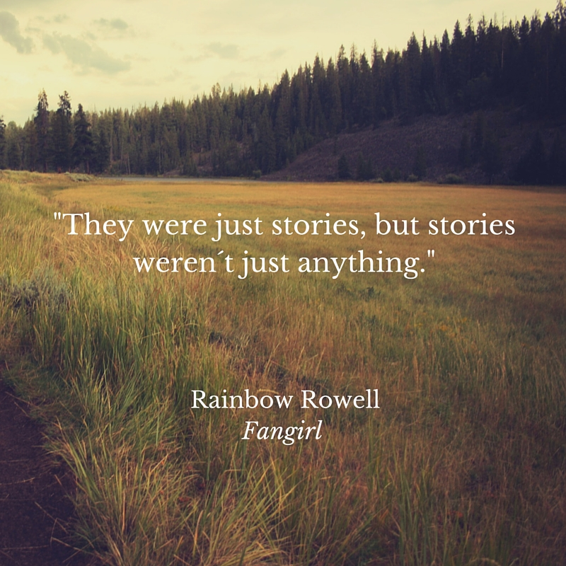 Rainbow Rowell Fangirl stories quote