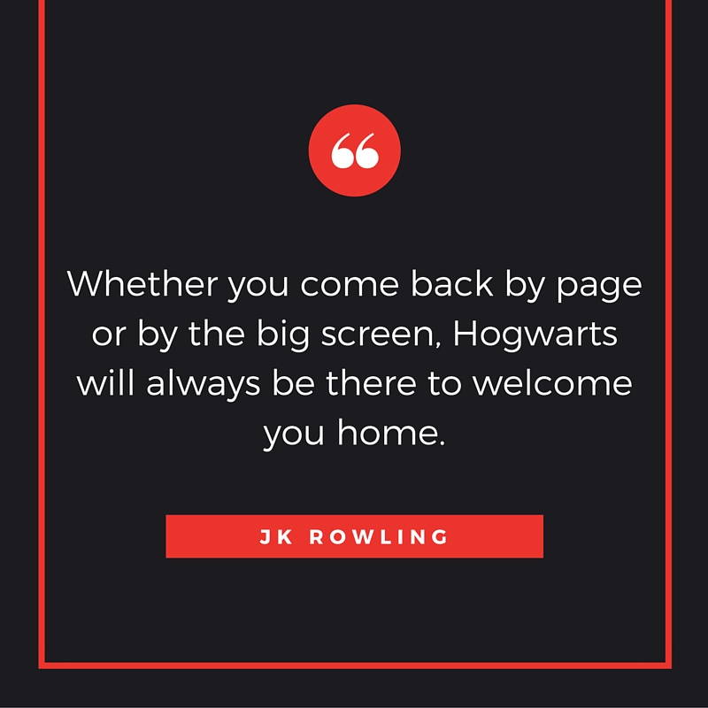 JK Rowling Hogwarts quote